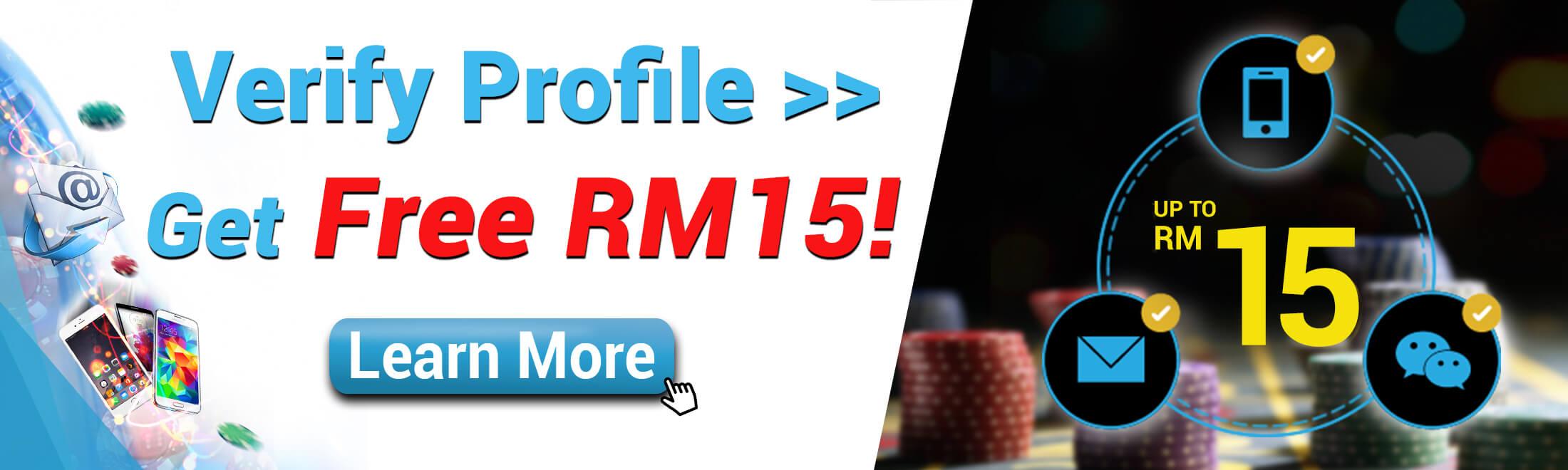 Casino Malaysia Verify and Get RM 15 Now!
