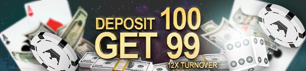 Deposit MYR100 Get MYR199 Welcome Bonus