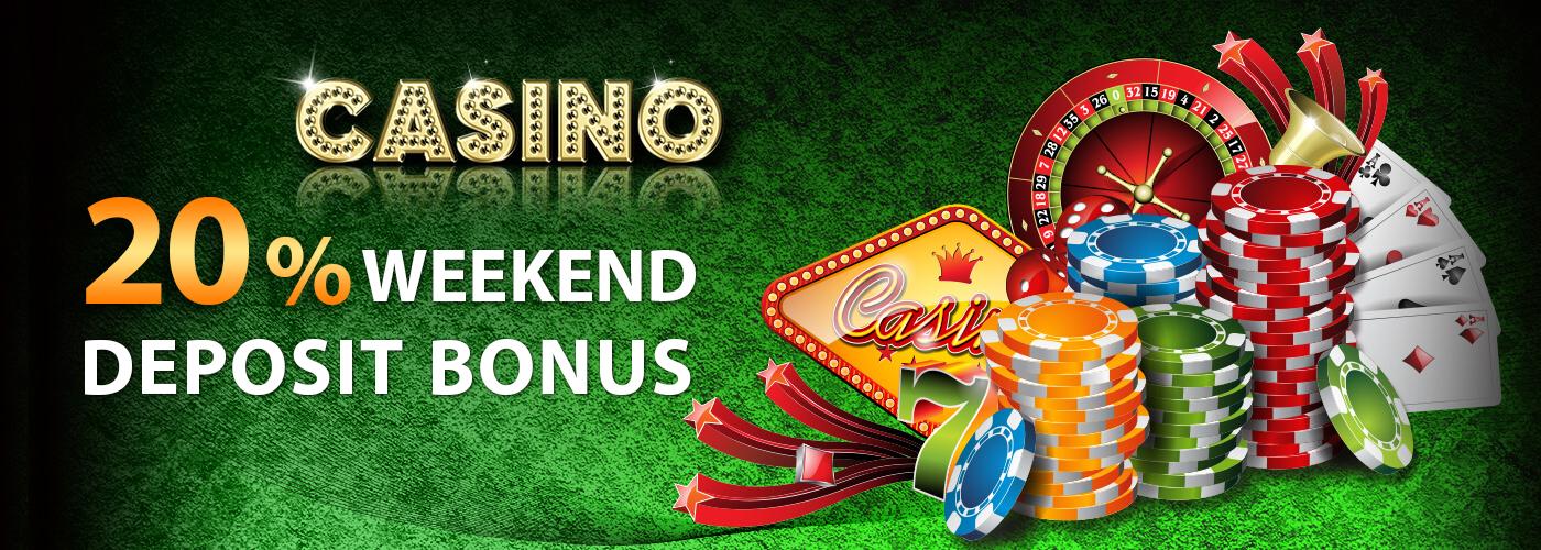 Casino Malaysia 20% Weekend Deposit Bonus